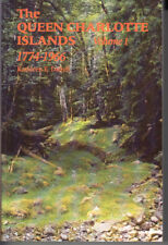 The Queen Charlotte Islands Vol. 1: 1774-1966. by Kathleen Dalzell. Softcover.
