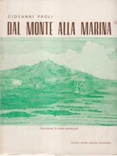 DAL MONTE ALLA MARINA  PAOLI GIOVANNI CENTRO MARIANO MONFORTANO 1973
