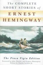 Complete Short Stories of Ernest Hemingway : The Finca Vigia Edition, Paperba...