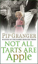 Not All Tarts Are Apple, By Pip Granger,in Used but Acceptable condition