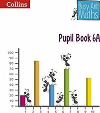 Collins Busy Ant Maths Pupil Book 6A BRAND NEW BOOK (Paperback 2014)