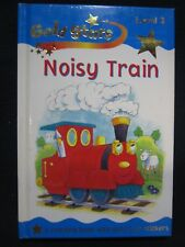 Noisy Train (Gold Star) [Hardcover] [Jan 01, 2004] Sue Graves