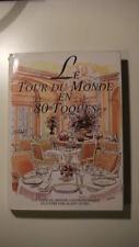 CUISINE - GASTRONOMIE / LE TOUR DU MONDE EN 80 TOQUES - ILLUST. VAVRO - BILINGUE