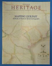 Texas Heritage Magazine Mapping Our Past : Historic TX Cartography. Winter 2001
