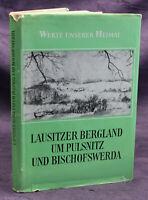 """Werte unserer Heimat 40. Bd """"Lausitzer Bergland um Pulsnitz"""" 1983 Sachsen sf"""