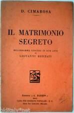 1933 libretto teatro IL MATRIMONIO SEGRETO-Giovanni Bertati-Domenico Cimarosa