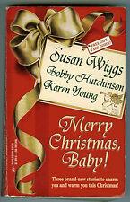 Susan Wiggs + 2 MERRY CHRISTMAS, BABY! Contemporary Romance Anthology (1996 pb)