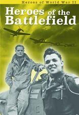 Heroes of the Battlefield (Heroes of World War II)