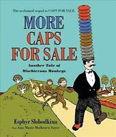 More Caps for Sale : Another Tale of Mischievous Monkeys, Hardcover by Slobod...