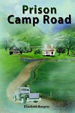 Prison Camp Road