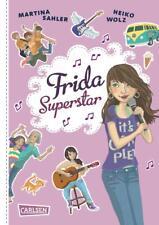 Frida Superstar: Frida Superstar von Martina Sahler und Heiko Wolz (2013, Gebun…