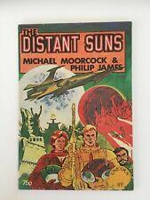 The Distant Suns - Michael Moorcock / Jim Cawthorn Unicorn Brighton 1975 nr.fine