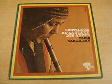 FACIO SANTILLAN - SORTILEGE DE LA FLUTE DES ANDES / 45 RIVIERA