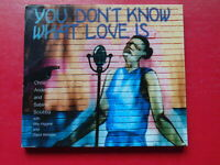 CD CHRIS ANDERSON + SABINA SCIUBBA - YOU DON'T KNOW WHAT LOVE IS