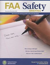 FAA Safety Briefing Magazine Nov / Dec 2016) (Aviation Rulemaking, PIC Time)