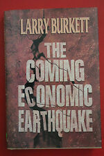 THE COMING ECONOMIC EARTHQUAKE by Larry Burkett (HC/DJ, 1991)