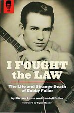 I Fought The Law - The Life And Strange Death Of Bobby Fuller Kicks Books Norton