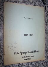 1974, 40 Years, White Springs Baptist Church, Lancaster, South Carolina Pamphlet