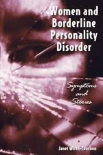 Women & Borderline Personality Disorder: Symptoms and Stories (Paperback or Soft