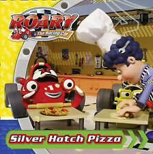 Roary the Racing Car - Silver Hatch Pizza, Wayne Jackman, New Book
