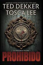 Prohibido (Los libros de los mortales / The Books of Mortals) (Spanish Edition),