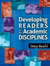Developing Readers in the Academic Disciplines by Doug Buehl (2011, Hardcover)