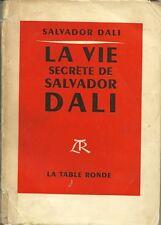 LA VIE SECRETE DE SALVADOR DALI - 1952