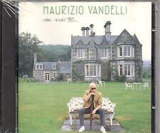 MAURIZIO VANDELLI CD SE NEI 90  fuori catalogo SEALED Sigillato VASCO ROSSI 1990