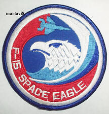 US.Air Force `F-15 SPACE EAGLE` Aircraft Cloth Badge / Patch (F15-9)