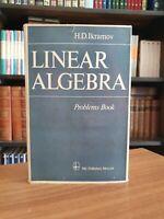 MIR∎Ikramov➔Linear Algebra: Problems 〈matematica┃geometria┃calculus┃edizioni┃EN〉