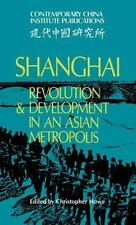 Shanghai: Revolution and Development in an Asian Metropolis (Contemporary China