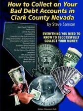 How to Collect On Your Bad Debts in Clark County Nevada