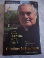 SIGNED! God, Country, Notre Dame by Theodore M. Hesburgh and Jerry Reedy SIGNED!