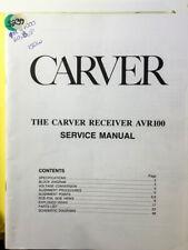 Carver AVR100 AVR 100 Receiver Service Manual *Original*