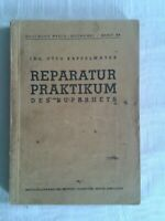 Deutsche Radio-Bücherei Band 94 - Reparatur Praktikum des Superhets, 1944