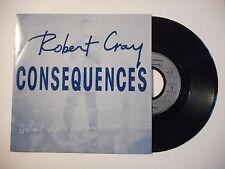 ROBERT CRAY : CONSEQUENCES ► 45 Promo ◄ Port GRATUIT