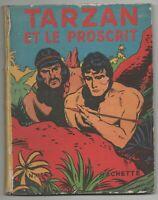 HOGARTH. Tarzan et le Proscrit. Hachette 1950. EO. Bel état