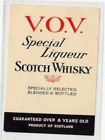 V.O.V. SPECIAL LIQUEUR SCOTCH WHISKY: Whisky label (C1662).