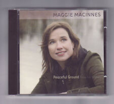 (CD) MAGGIE MACINNES - Peaceful Ground