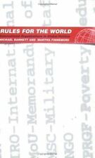 Rules for the World: International Organizations in Global Politics (Paperback o