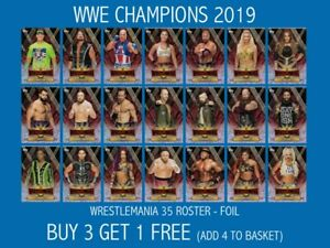 WWE Champions 2019 Wrestlemania 35 Roster Foil cards BUY 3 GET 1 FREE