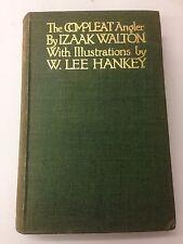 The Compleat Angler Izaak Walton Illustrated W. Lee Hankey 1913 T.N. Foulis