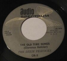THE DIXIE PEACOCKS - Old Time Songs 45 Audio Spectrum Let's Get The Banjo Out Of