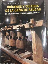 ORIGENES Y CULTURA DE LA CAÑA DE AZUCAR  / FRANCISCO MOSCOSO/  PUERTO RICO
