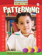 Patterning (My Path to Math) by Berry, Minta