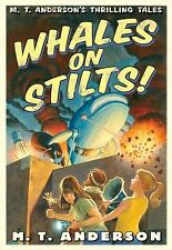 WHALES ON STILTS - M T ANDERSON  ~ PAPERBACK ~ NEW