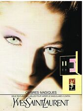 Publicité Advertising 1990 Maquillage Ombres magiques Yves Saint Laurent