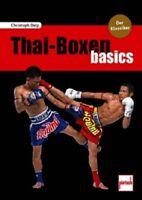 Delp: Thai-Boxen basics / Kampfsport Selbstverteidigung Handbuch Grundlagen NEU!