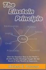 The Einstein Principle How Smartest Man in World + 2000 by Peterson MR Michael E