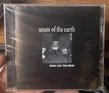 """Scum Of The Earth (au) """"Better Late Than Never"""" CD 1997 ish"""
